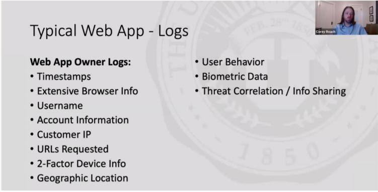 Powerpoint slide listing the types of data collected by typical web app logs, including timestamps, user behavior, biometric data, and geographic location.
